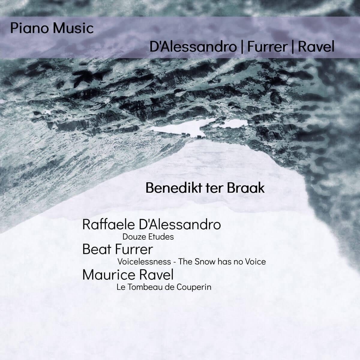 CD-Cover Master-CD Benedikt ter Braak, Raffaele D'Alessandro, Beat Furrer, Maurice Ravel (c) Benedikt ter Braak